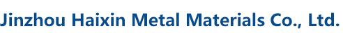 Jinzhou Haixin Metal Materials Co., Ltd.